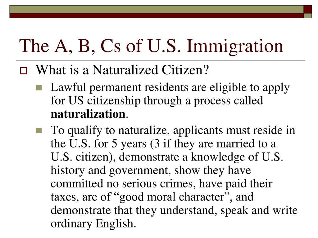 The A, B, Cs of U.S. Immigration