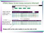 opra s status screen keeps everyone informed