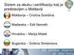 sistem za obuku i sertifikaciju koji je predstavljen u moldaviji