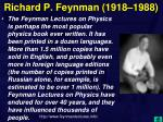 richard p feynman 1918 1988
