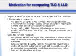motivation for comparing tld lld
