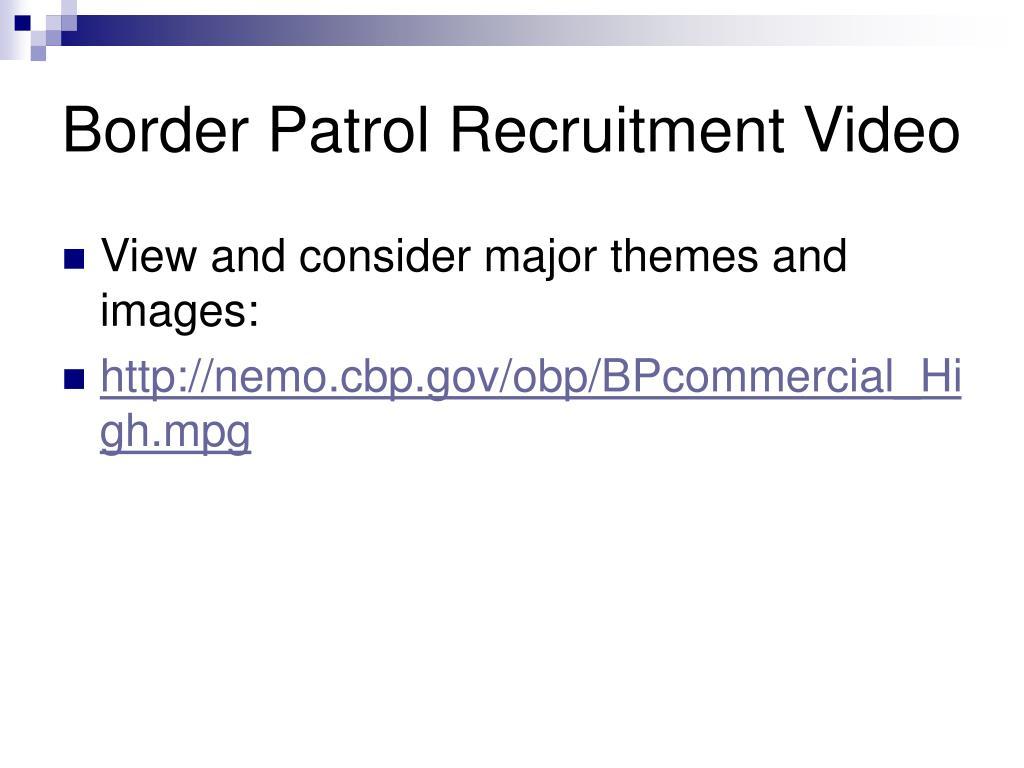 Border Patrol Recruitment Video