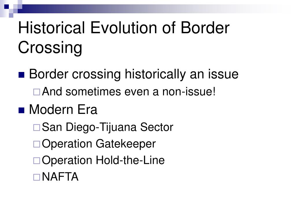 Historical Evolution of Border Crossing
