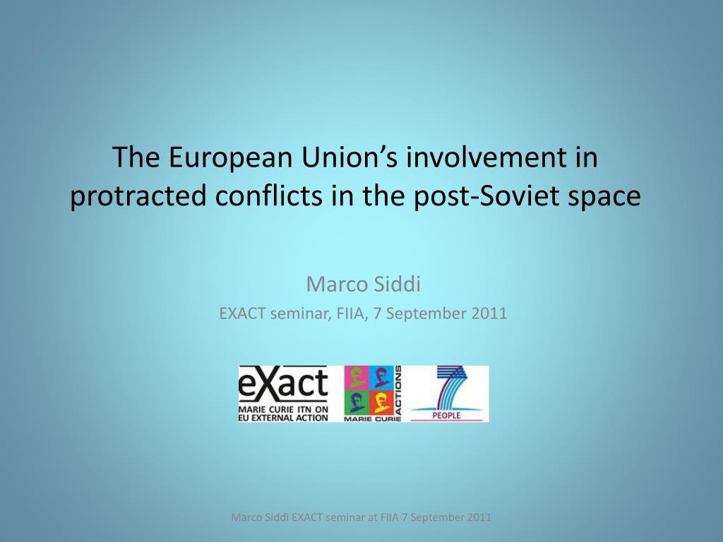 the european union s involvement in protracted conflicts in the post soviet space l.