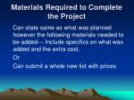 materials required to complete the project
