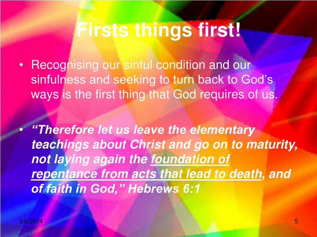 Firsts things first!