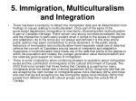 5 immigration multiculturalism and integration22