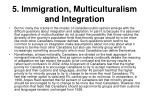 5 immigration multiculturalism and integration23