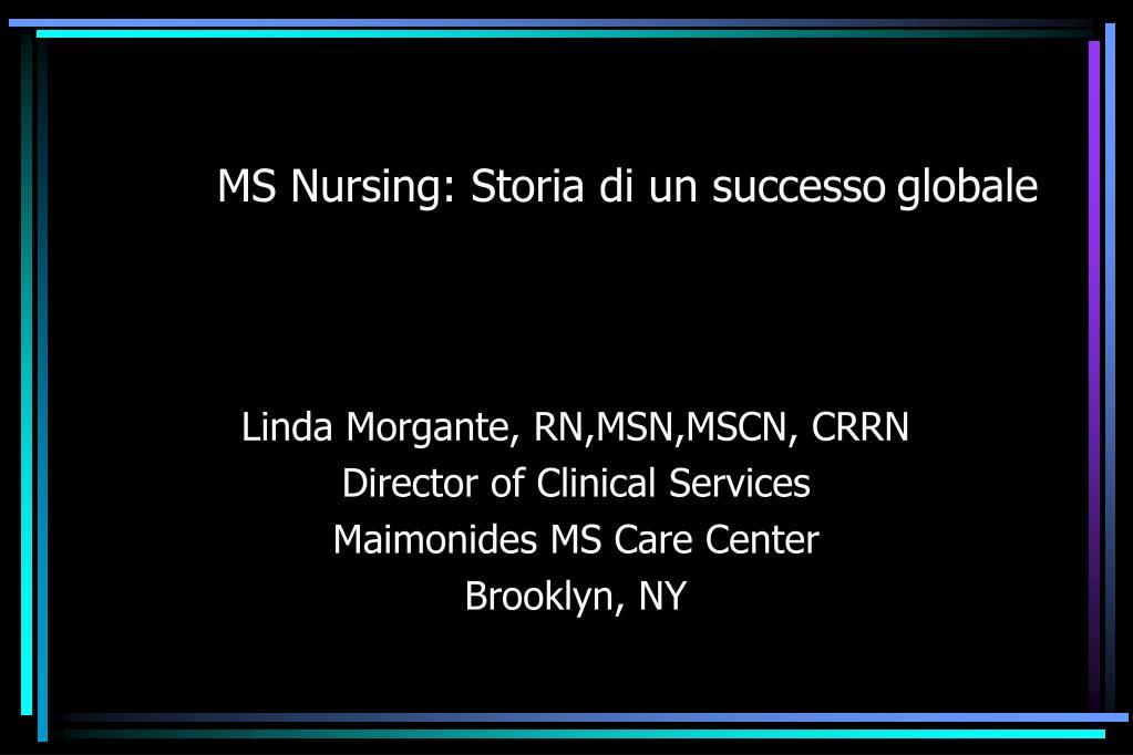 ms nursing storia di un successo globale l.