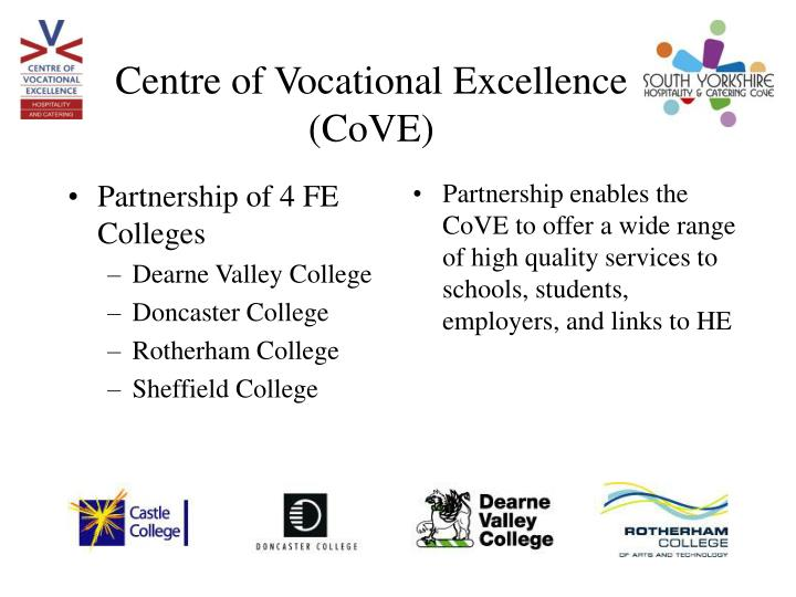 Centre of vocational excellence cove