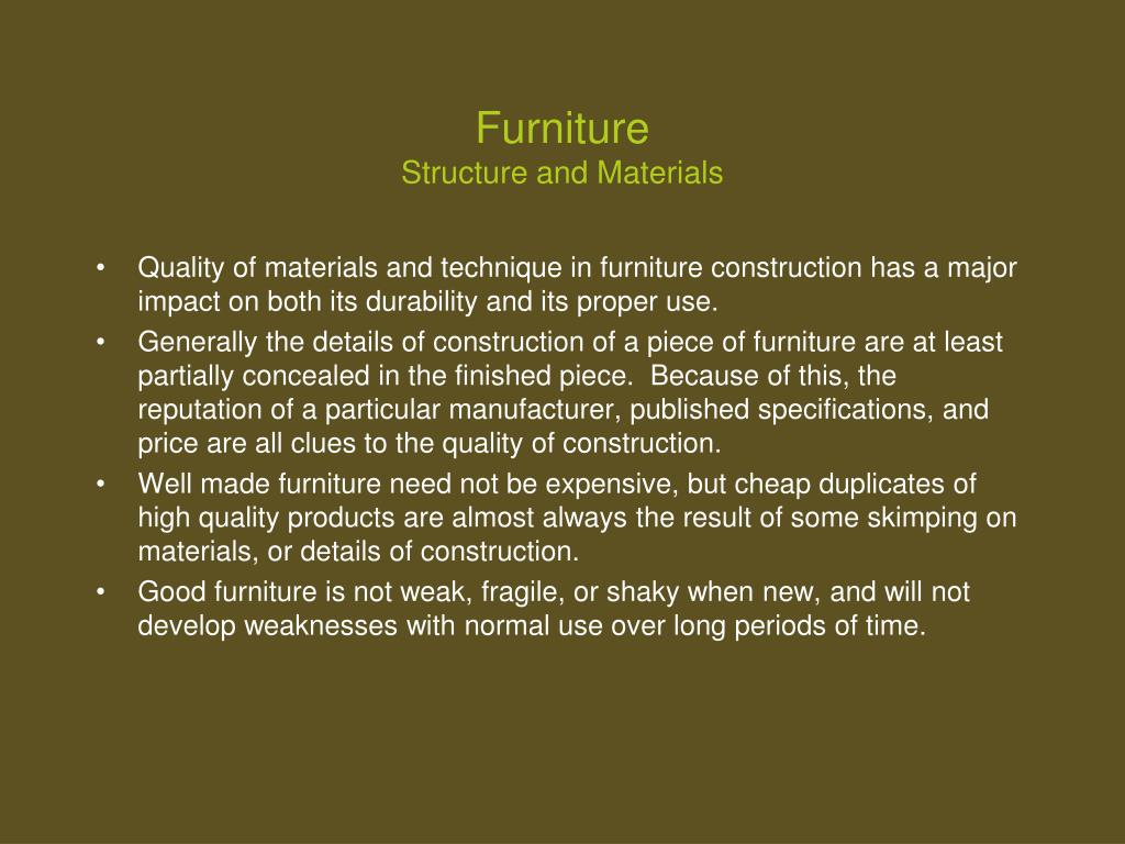 furniture structure and materials l.