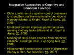 integrative approaches to cognitive and emotional function