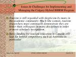 issues challenges for implementing and managing the calgary hybrid bhrm program