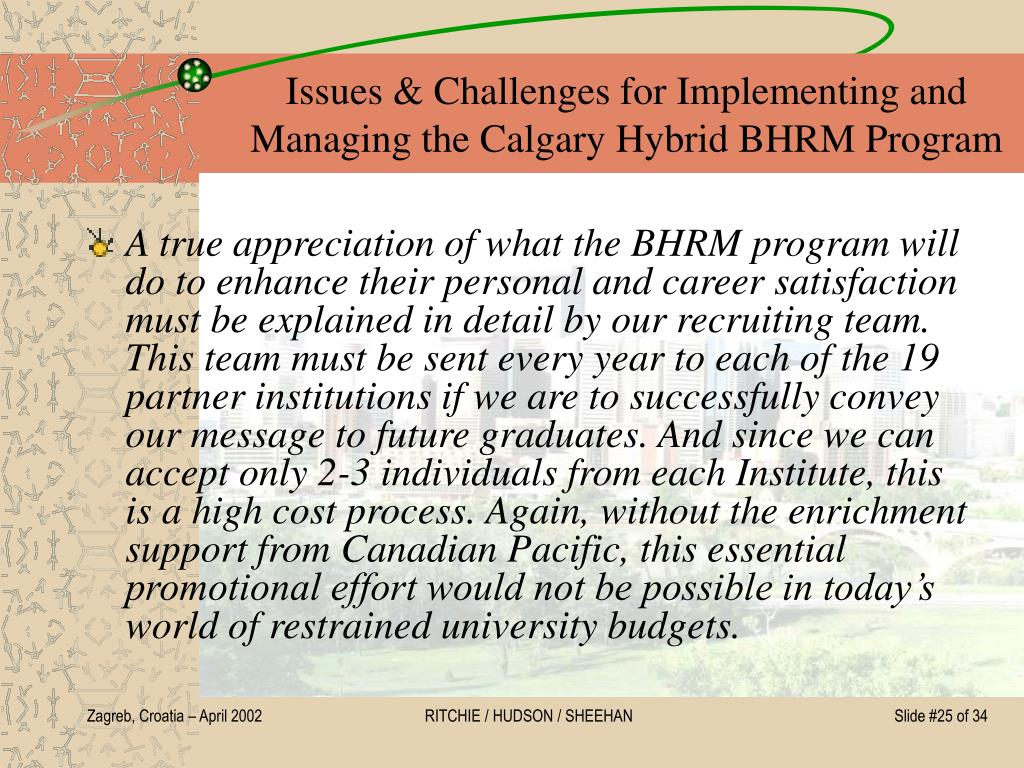 Issues & Challenges for Implementing and Managing the Calgary Hybrid BHRM Program