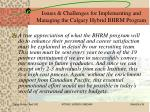 issues challenges for implementing and managing the calgary hybrid bhrm program25