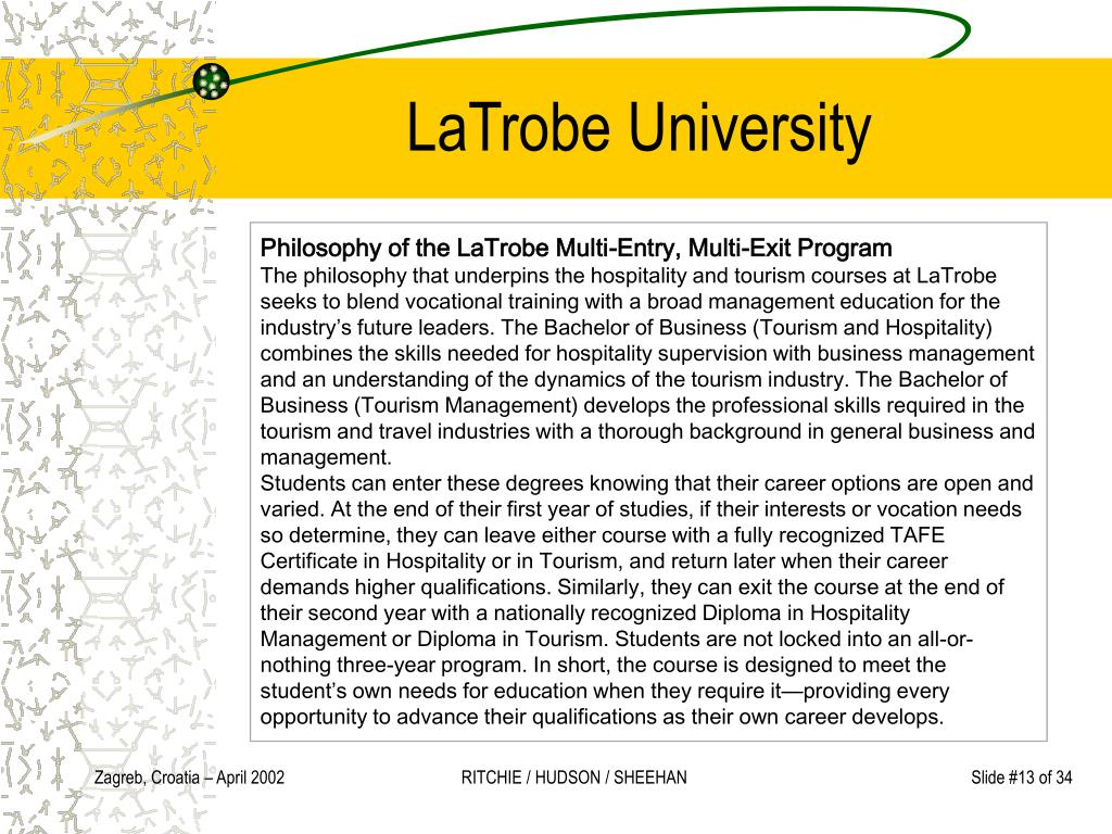 Philosophy of the LaTrobe Multi-Entry, Multi-Exit Program