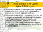 special strengths of the calgary hybrid bhrm program19