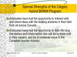 special strengths of the calgary hybrid bhrm program20