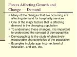 forces affecting growth and change demand