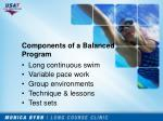components of a balanced program
