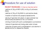 procedure for use of solution