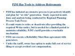 pjm has tools to address retirements