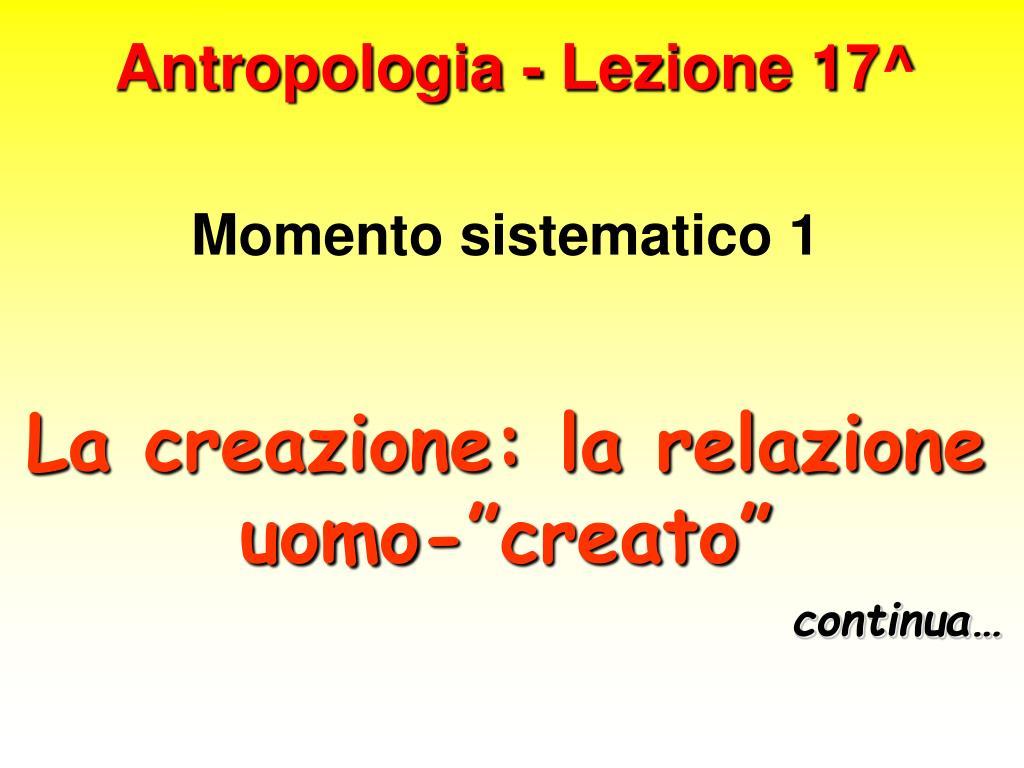 antropologia lezione 17 l.