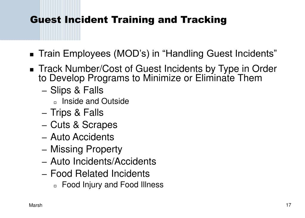Guest Incident Training and Tracking