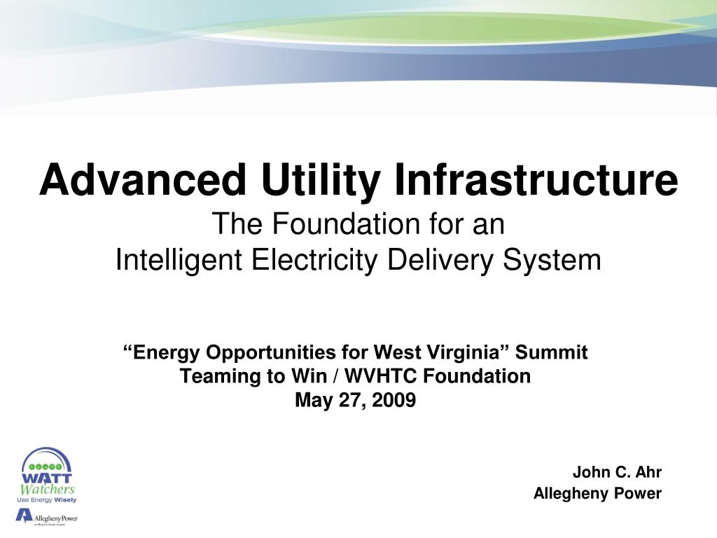 advanced utility infrastructure the foundation for an intelligent electricity delivery system l.