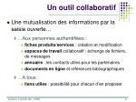 un outil collaboratif