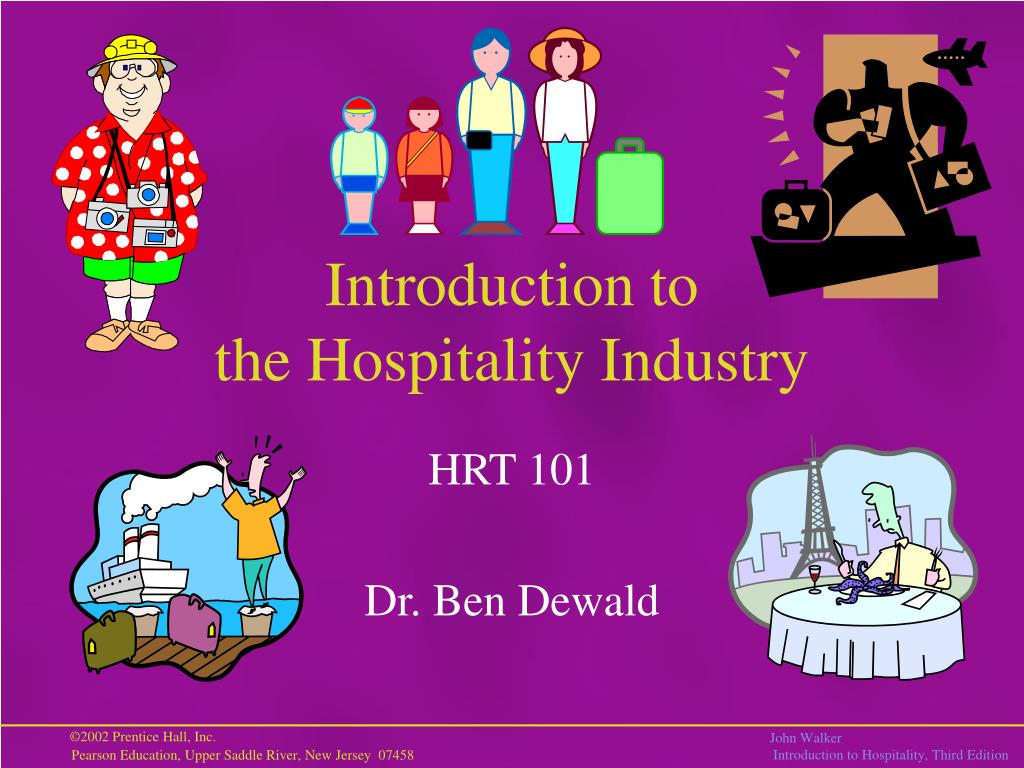 introduction to the hospitality industry l.