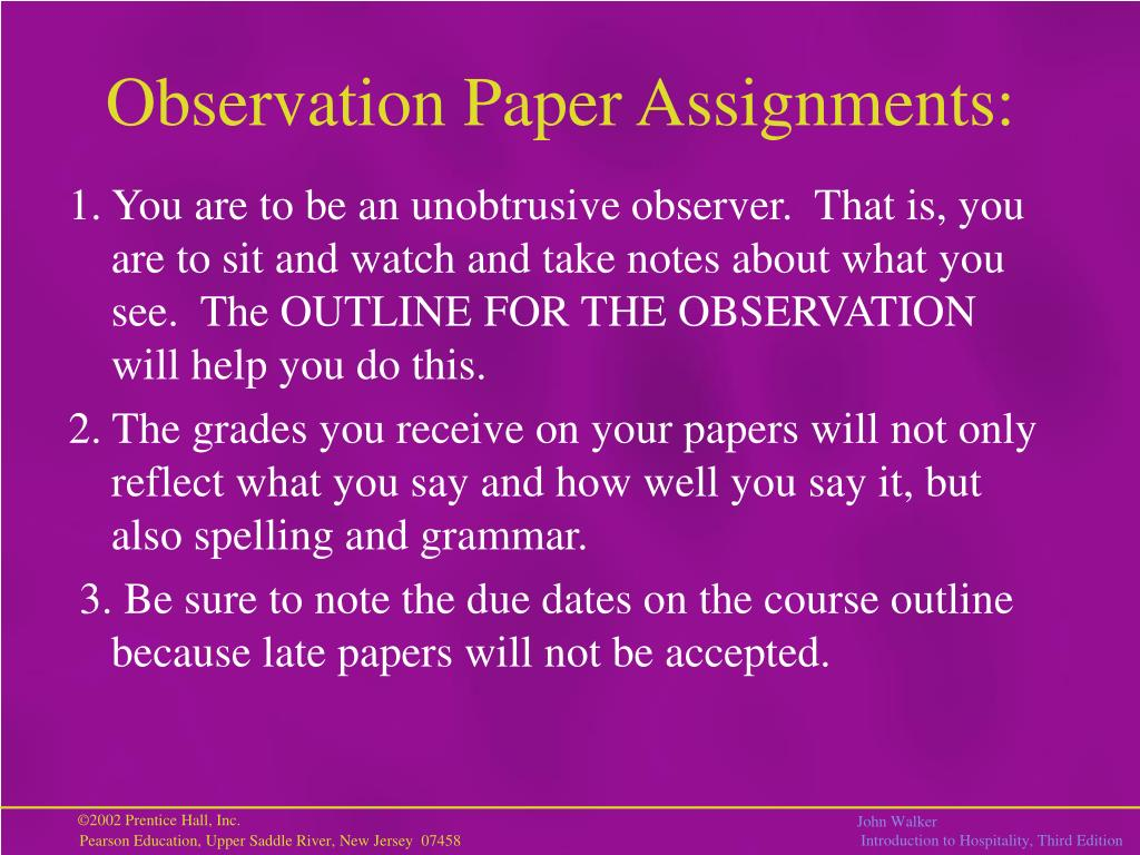 Observation Paper Assignments: