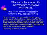 what do we know about the characteristics of effective interventions
