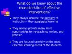 what do we know about the characteristics of effective interventions5
