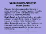 condominium activity in other states