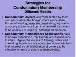 strategies for condominium membership different models