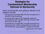 strategies for condominium membership rationale for membership
