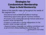 strategies for condominium membership steps to build membership