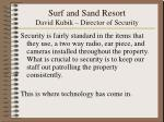 surf and sand resort david kubik director of security