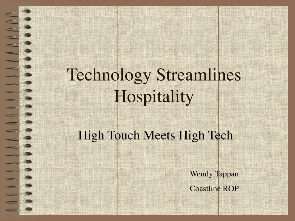technology streamlines hospitality l.