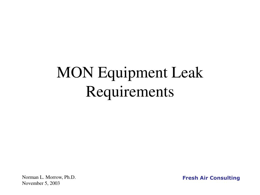mon equipment leak requirements l.