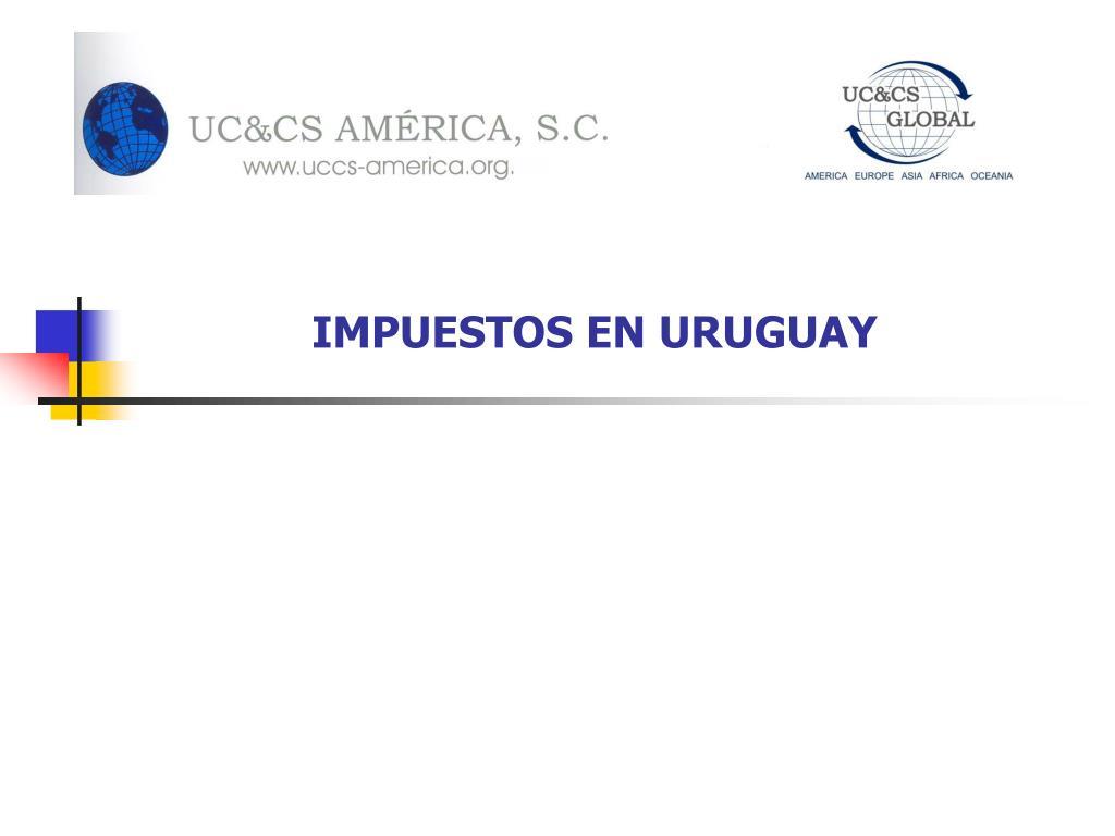 impuestos en uruguay l.
