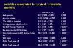 variables associated to survival univariate analysis