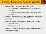 debray expanding guerrilla warfare