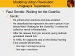 modeling urban revolution uruguay s tupamaros6