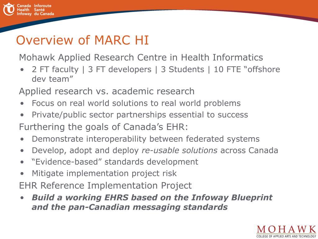 Overview of MARC HI