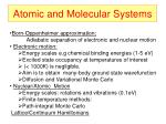 atomic and molecular systems