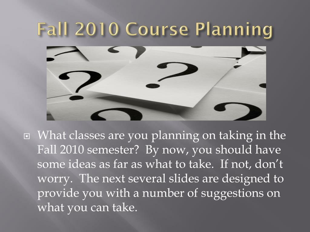 Fall 2010 Course Planning