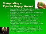 composting tips for happy worms