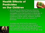 health effects of pesticides on our children